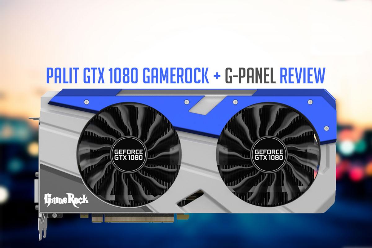 Palit-GTX-1080-GameRock-Review